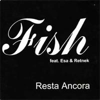 Fish_ Resta ancora_cover