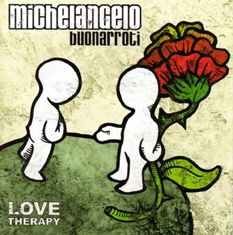 """Michelangelo Buonarroti """"Love therapy""""_cover"""