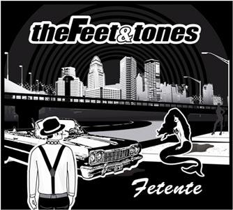 TheFeetandTones_Fetente_cover