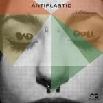 Antiplastic-bad-doll-cover
