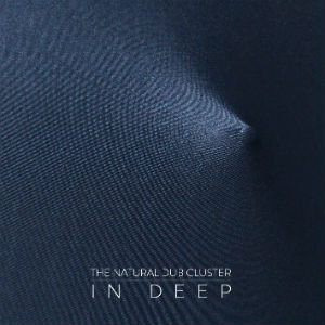 The Natural Dub Cluster _ In Deep - cover